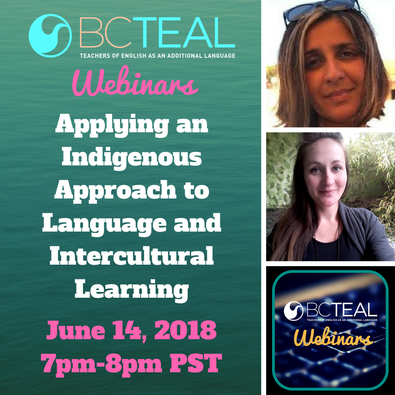 Applying an Indigenous Approach to Language and Intercultural Learning BC TEAL Webinar Series