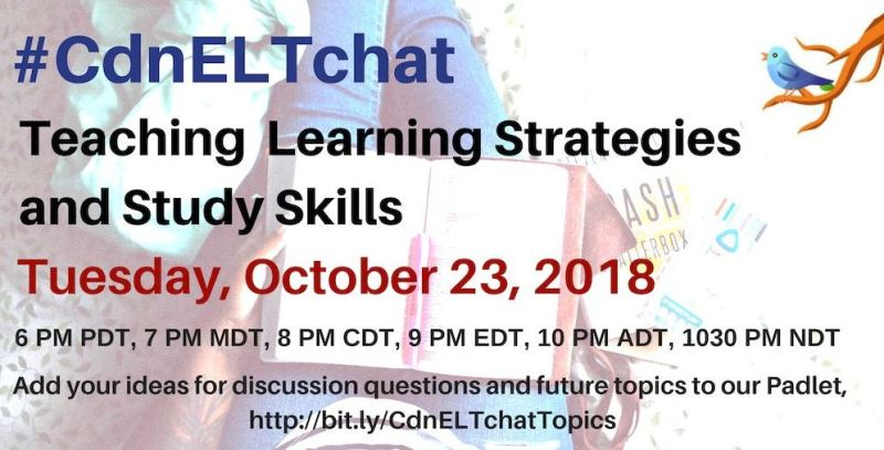 October 23 #CdnELTchat: Teaching Learning Strategies and